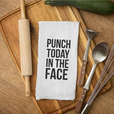 Tea Towel - Punch Today in the Face