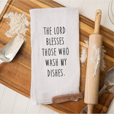 Tea Towel - The Lord Blesses Those Who Wash My Dishes