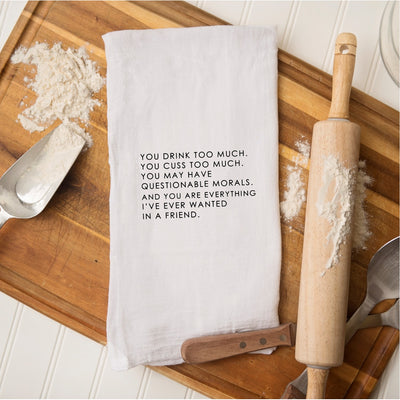 Tea Towel - You Drink Too Much, You Cuss Too Much