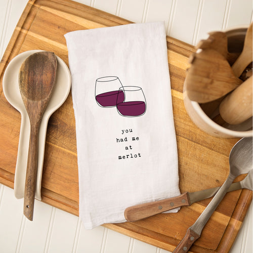 Tea Towel - You Had Me at Merlot