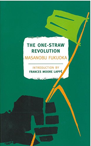 The One-Straw Revolution by Masanobu Fukuoka