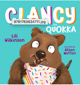 Allen & Unwin Child Fiction 3 Plus Clancy the Quokka - Lili Wilkinson