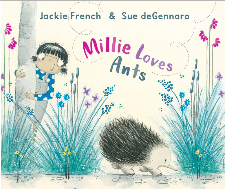 Angus & Robertson 4 Plus Millie Loves Ants - J French, S deGennaro