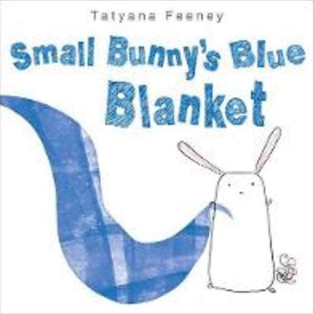 Beaglier Books Child Fiction 2 Plus Small Bunny's Blue Blanket - Tatyana Feeney