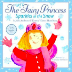 Beaglier Books Child Fiction 3 Plus The Very Fairy Princess Sparkles in the Snow - Julie Andrews