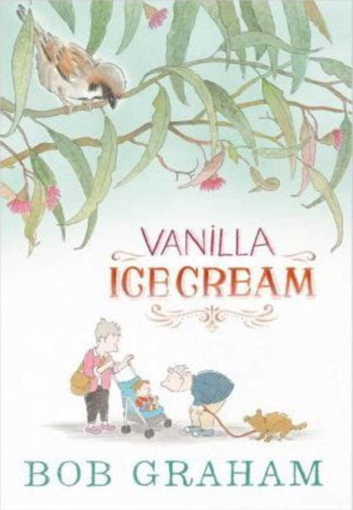Beaglier Books Child Fiction Vanilla Ice Cream - Bob Graham