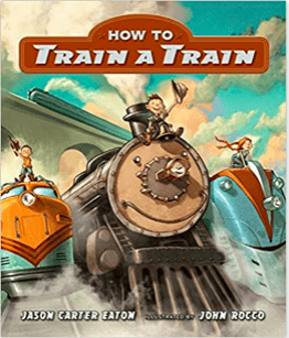 Candlewick Entertainment 2 Plus How to Train a Train - JC Eaton, J Rocco