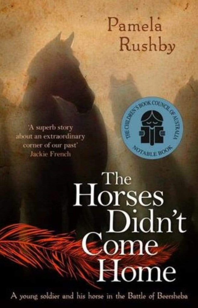 Harper Collins 9 Plus The Horses didn't Come Home - Pamela Rushby