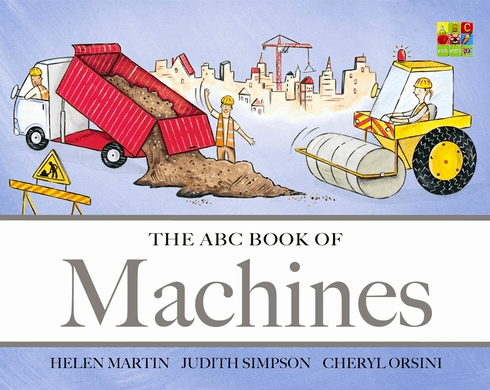 Harper Collins Child Fiction 2 Plus The ABC Book of Machines - H Martin, Judith Simpson, C Orsini