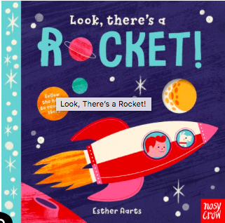 Nosy Crow 12 Mths Plus Look, There's a Rocket - Esther Aarts