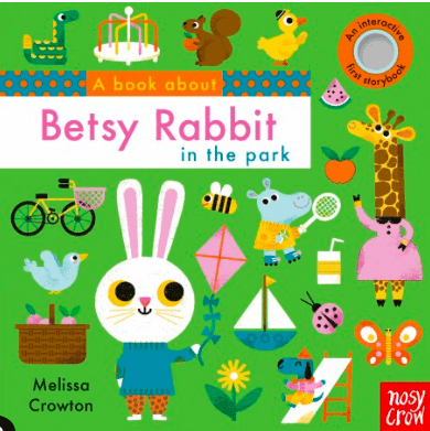 Nosy Crow Birth Plus Books Betsy Rabbit in the Park - Melissa Crowton