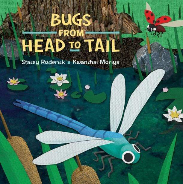 Peribo Chid Fiction 0 Plus Bugs From Head to Tail - Stacey Roderick