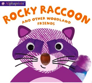 Priddy Books 12 Mths Plus Alphaprints - Rocky Raccoon - Roger Priddy
