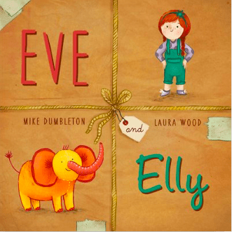 Random House Picture Books 3 Plus Eve and Elly - Mike Dumbleton