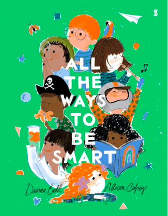 Scribble 12 Mths Plus All The Ways To Be Smart - Davina Bell, Allison Colpoys