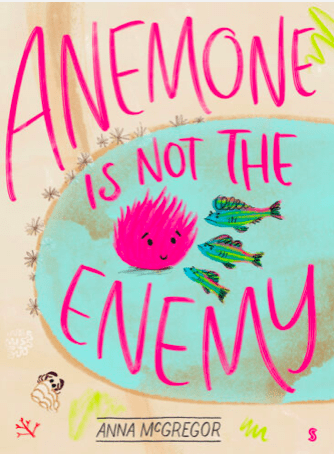 Scribble 3 Plus Anemone is Not the Enemy - Anna McGregor
