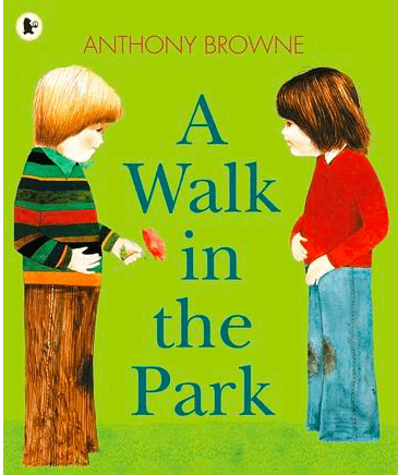 Walker Books 3 Plus A Walk in the Park - Anthony Browne