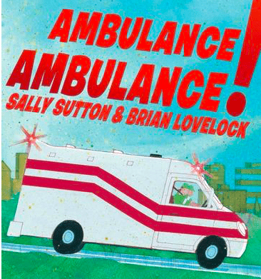 Walker Books 3 Plus Ambulance, Ambulance! -