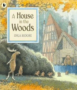 Walker Books 4 Plus A House in the Woods - Inga Moore