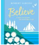 Walker Books 5 Plus Believe - Robert Sabuda