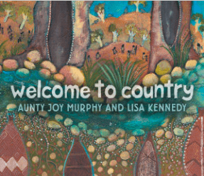 Walker Books 5 Plus Welcome to Country HB- Aunty Joy Murphy, Lisa Kennedy