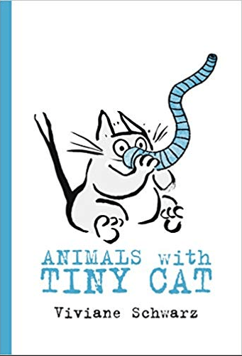 Walker Books 6 Mths Plus Animals with Tiny Cat - Viviane Schwarz