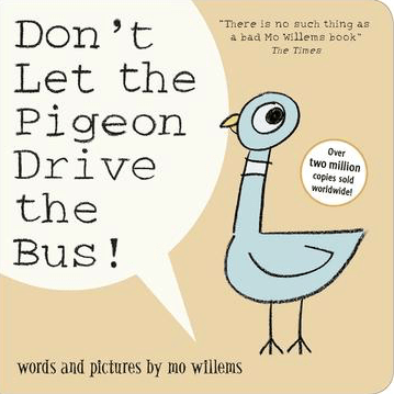 Walker Books 6 Mths Plus Don't Let the Pigeon Drive the Bus! BB - Mo Willems