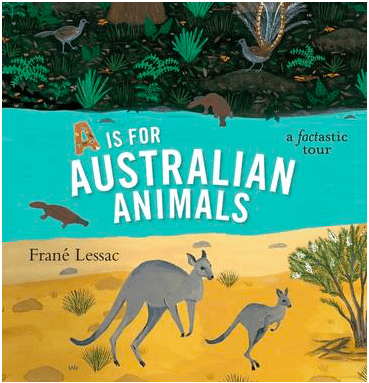 Walker Books 7 Plus A is for Australian Animals - Frané Lessac