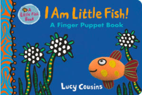 Walker Books Birth Plus I Am Little Fish! Finger Puppet - Lucy Cousins