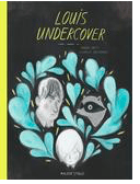 Walker Books Child Fiction 11 Plus Louis Undercover - F Britt, I Arsenault