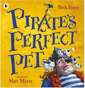 Walker Books Child Fiction 3 Plus Pirate's Perfect Pet - Beth Ferry