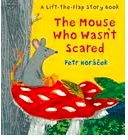 Walker Books Child Fiction 3 Plus The Mouse Who Wasn't Scared - Petr Horacek