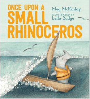 Walker Books Child Fiction 5 Plus Once Upon a Small Rhinoceros - Meg McKinlay