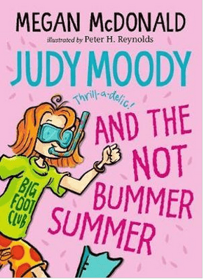 Walker Books Child Fiction 7 Plus Judy Moody, NOT Bummer Summer - Megan McDonald