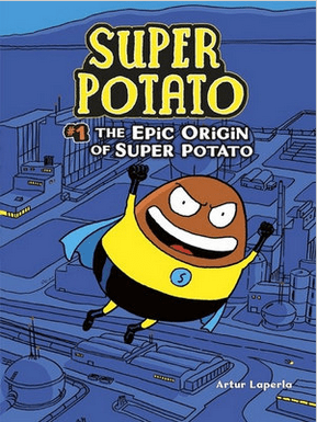 Walker Books Child Fiction 7 Plus Super Potato 1: Epic Origin - Artur Laperia