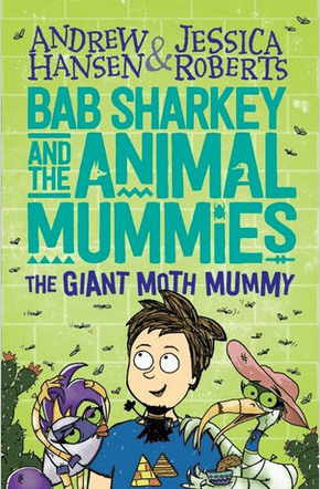 Walker Books Child Fiction 8 Plus The Giant Moth Mummy  - A. Hansen, J. Roberts