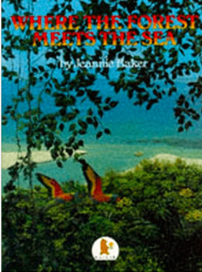 Walker Books Child NF 4 Plus Where the Forest Meets the Sea - Jeannie Baker