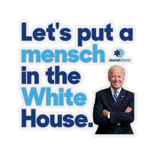 Mensch in the White House Biden Sticker