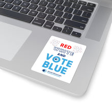 Load image into Gallery viewer, Red White and Vote Blue Sticker
