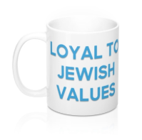 Loyal To Jewish Values - Mug