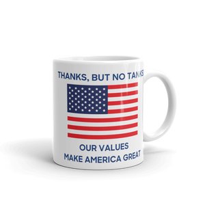"Fourth of July Coffee Mug - ""Thanks, But No Tanks!"""