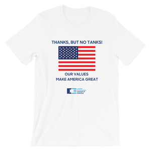 "Fourth of July T-Shirt - ""Thanks, But No Tanks!"""