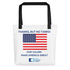 "Fourth of July Tote Bag - ""Thanks, But No Tanks!"""