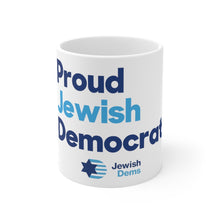 Load image into Gallery viewer, Proud Jewish Democrat Mug