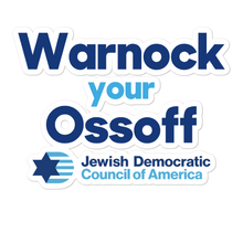 Load image into Gallery viewer, Warnock your Ossoff Sticker