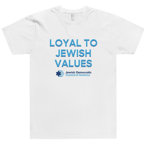 Loyal to our Jewish Values T-Shirt