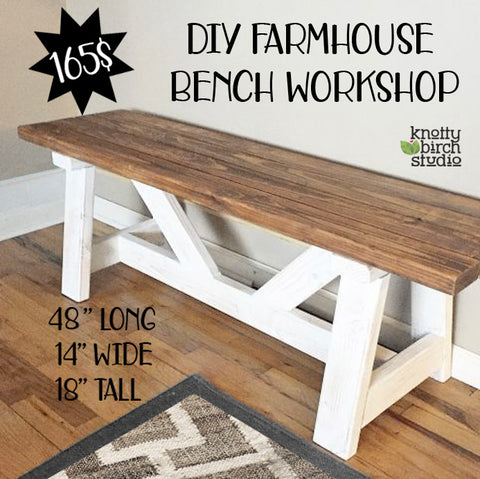 DIY Farmhouse Bench **Dates in dropdown menu**