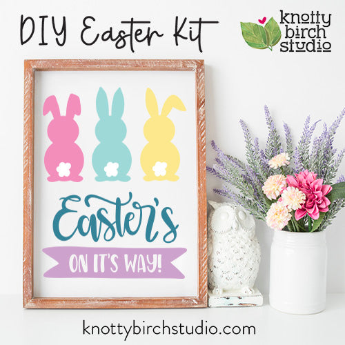 DIY EASTER'S ON IT'S WAY Kit