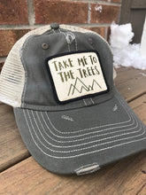 Load image into Gallery viewer, Hat - Take Me to the Trees Distressed Trucker Hat