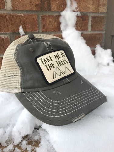 Hat - Take Me to the Trees Distressed Trucker Hat